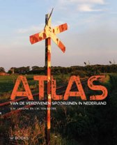 Atlas van verdwenen spoorlijnen in Nederland
