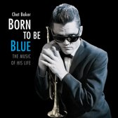 Born To Be Blue /.. -Hq-
