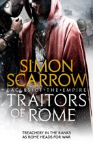 Boek cover Traitors of Rome (Eagles of the Empire 18) van Simon Scarrow