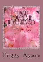 Private Thoughts in Rhyme Revised