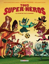 Tous super-héros T02