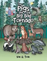 The Pigs and the Big Bad Tornado