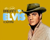 Brilliant Elvis: Country