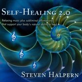 Self-Healing 2.0: Relaxing Music Plus Subliminal Affirmations That Support Your Body's Natural Ability to Heal