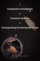 A Comparative Investigation of Economic Systems & Corresponding Environmental Effects