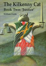 The Kilkenny Cat Book 2: ''Justice''