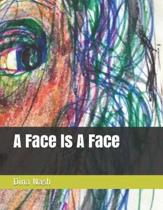 A Face Is a Face