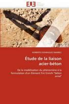 �tude de la Liaison Acier-B�ton