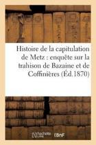Histoire de la Capitulation de Metz