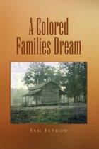 A Colored Families Dream