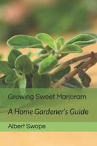 Growing Sweet Marjoram