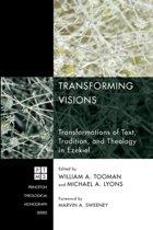 Transforming Visions