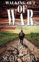 Walking Out of War
