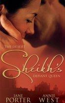 The Desert Sheikh's Defiant Queen: The Sheikh's Chosen Queen / The Desert King's Pregnant Bride (Mills & Boon M&B)