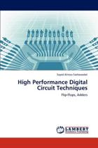 High Performance Digital Circuit Techniques