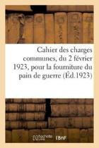 Cahier Des Charges Communes, Du 2 F vrier 1923
