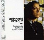 Chants sacres de l'Orient / Soeur Marie Keyrouz, L'Ensemble de la Paix