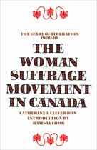 The Woman Suffrage Movement in Canada