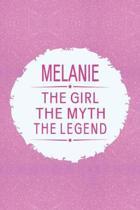 Melanie the Girl the Myth the Legend