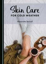 Skin Care for Cold Weather