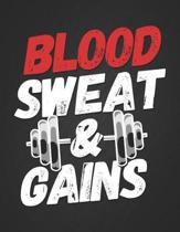 Blood Sweat & Gains