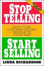 Stop Telling, Start Selling