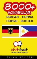 8000+ Deutsch - Filipino Filipino - Deutsch Vokabular