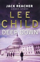 Boekomslag van 'Deep Down (A Jack Reacher short story)'