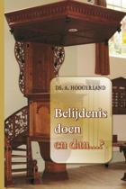 Belijdenis doen en dan
