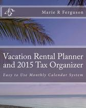 Vacation Rental Planner and 2015 Tax Organizer