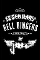 Legendary Bell Ringers are born in June