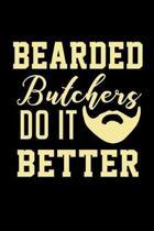 Bearded Butchers do it Better