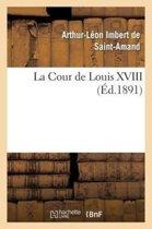 La Cour de Louis XVIII
