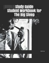 Study Guide Student Workbook for The Big Sleep