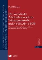 Der Verzicht des Arbeitnehmers auf das Widerspruchsrecht nach § 613a Abs. 6 BGB