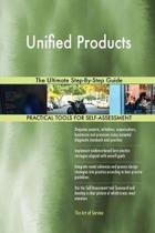Unified Products the Ultimate Step-By-Step Guide