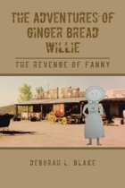 The Adventures of Ginger Bread Willie