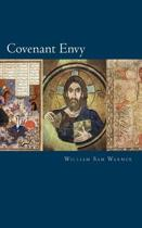 Covenant Envy and Other Essays 2nd Edition