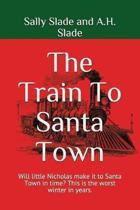 The Train to Santa Town