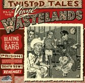 Twisted Tales From The Vinyl Wastel