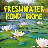 Seasons Of The Freshwater Pond Biome