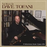 The Music of Dave Tofani