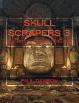 Skull Scrapers 3