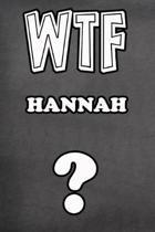 Wtf Hannah ?