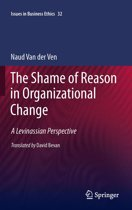 The Shame of Reason in Organizational Change