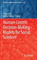 Human-Centric Decision-Making Models for Social Sciences