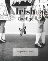 Irish Composition Book: a college ruled notebook for your exercises, assignments and notes