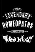Legendary Homeopaths are born in November: Blank Lined Journal Notebooks Diary as Appreciation, Birthday, Welcome, Farewell, Thank You, Christmas, Gra