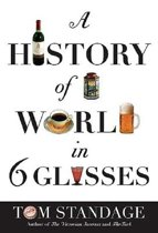 HIST OF THE WORLD IN SIX GLASSES
