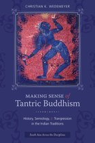 Making Sense of Tantric Buddhism